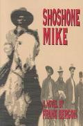 Shoshone Mike
