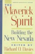 Maverick Spirit Building the New Nevada