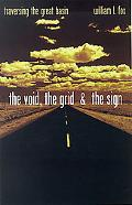 Void, the Grid, & the Sign Traversing the Great Basin