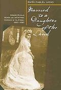 Married to a Daughter of the Land: Spanish-Mexican Women and Interethnic Marriage in Calif.,...