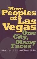 More Peoples of Las Vegas: One City, Many Faces (Wilber S. Shepperson Series in Nevada History)