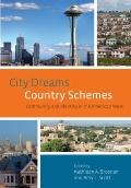 City Dreams, Country Schemes : Community and Identity in the American West