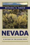 Nevada : A History of the Silver State