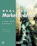 Real Estate Market Analysis A Case Study Approach