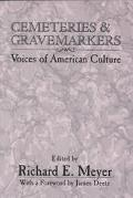 Cemeteries and Gravemarkers Voices of American Culture