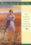 Mormon Healer and Folk Poet Mary Susannah Fowler's Life of Unselfish Usefulness