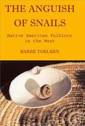 Anguish of Snails Native American Folklore in the West