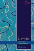 Haywire Poems