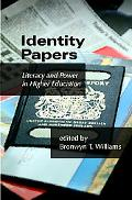 Identity Papers Literacy And Power in Higher Education
