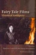 Fairy Tale Films : Visions of Ambiguity