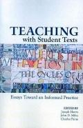 Teaching With Student Texts: Essays Toward an Informed Practice