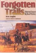 Forgotten Trails Historical Sources of the Columbia's Big Bend Country