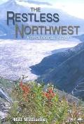 Restless Northwest A Geological Story