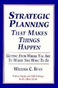 Strategic Planning That Makes Things Happen