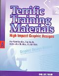 Terrific Training Materials High Impact Graphic Designs for Workbooks, Handouts, Instructor ...