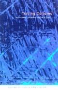 Tracing Cultures Art History, Criticism, Critical Fiction