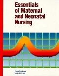 Essentials of Maternal and Neonatal Nursing