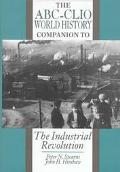 The ABC-CLIO World History Companion to the Industrial Revolution - Peter N. Stearns - Hardc...