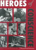 Heroes of Conscience: A Biographical Dictionary