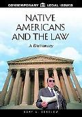 Native Americans and the Law: A Dictionary - Gary Sokolow - Library Binding