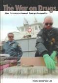 War on Drugs: An International Encyclopedia