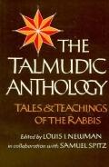 Talmudic Anthology Tales and Teachings of the Rabbis