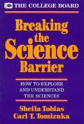 Breaking the Science Barrier: How to Explore and Understand the Sciences