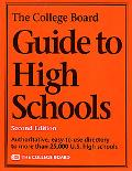 College Board Guide to High Schools