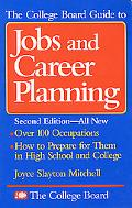 College Board Guide to Jobs and Career Planning