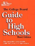College Board Guide to High Schools - College Board - Paperback - 3RD, REVISED