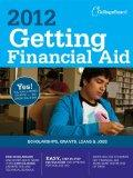 Getting Financial Aid 2012 (College Board Guide to Getting Financial Aid)
