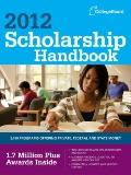 Scholarship Handbook 2012 (College Board Scholarship Handbook)