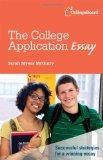 The College Application Essay (College Board College Application Essay)