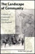 Landscape of Community A History of Communal Forests in New England
