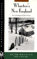 Wharton's New England Seven Stories and Ethan Frome
