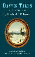 Danvis Tales: Selected Stories - Rowland E. Robinson - Hardcover