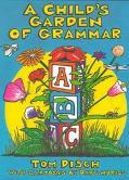 Child's Garden of Grammar - Thomas M. Disch - Paperback