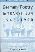 German Poetry in Transition, 1945-1990