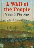 War of the People Vermont Civil War Letters