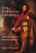 National Uncanny Indian Ghosts and American Subjects