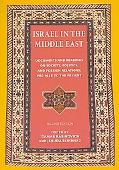 Israel in the Middle East Documents and Readings on Society, Politics and Foreign Relations,...