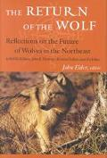Return of the Wolf Reflections on the Future of Wolves in the Northeast