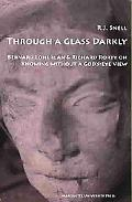 Through a Glass Darkly Bernard Lonergan & Richard Rorty on Knowing Without a God's-eye View