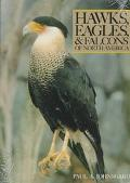 Hawks, Eagles, and Falcons of North America: Biology and Natural History - Paul A. Johnsgard...