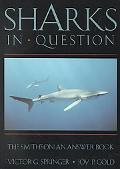 Sharks in Question The Smithsonian Answer Book