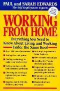 Working from Home: Everything You Need to Know about Living and Working under the Same Roof