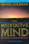 Meditative Mind Varieties of Meditative Experience