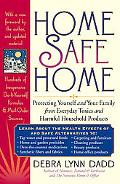 Home Safe Home Creating a Healthy Home Environment by Reducing Exposure to Toxic Household P...