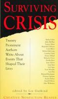 Surviving Crisis: Twenty Prominent Authors Write about Events That Shaped Their Lives