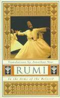 Rumi In the Arms of the Beloved